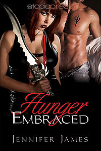 Hunger Embraced eBook Cover, written by Jennifer James