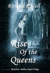 Rise of the Queens eBook Cover, written by Richard Hall