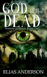 God of the Dead eBook Cover, written by Elias Anderson