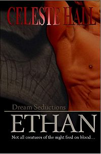 Dream Seductions: Ethan Book Cover, written by Celeste Hall