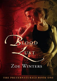 Blood Lust Book Cover, written by Zoe Winters