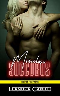 Merciless Succubus eBook Cover, written by Leandra Camilli