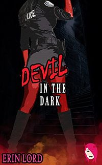 Devil in the Dark eBook Cover, written by Erin Lord