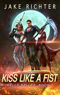 Kiss Like a Fist eBook Cover, written by Jake Richter