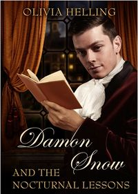 Damon Snow and the Nocturnal Lessons eBook Cover, written by Olivia Helling