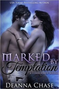 Marked by Temptation eBook Cover, written by Deanna Chase