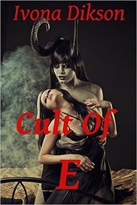 The Cult of E eBook Cover, written by Ivona Dikson