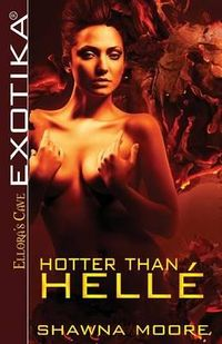 Hotter Than Helle Book Cover, written by Shawna Moore