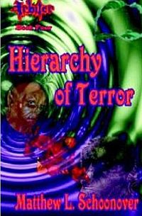 Hierarchy of Terror Book Cover, written by Matthew L. Schoonover