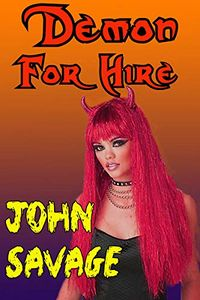 Demon for Hire eBook Cover, written by John Savage