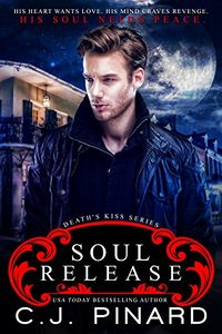 Soul Release eBook Cover, written by C.J. Pinard