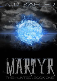 Martyr Book Cover, written by A.R. Kahler