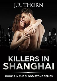 Killers in Shanghai eBook Cover, written by J.R. Thorn