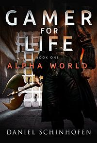 Gamer for Life eBook Cover, written by Daniel Schinhofen