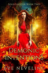 Demonic Intentions eBook Cover, written by Eve Neveling