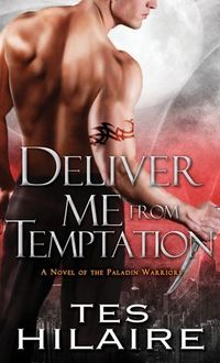 Deliver Me From Temptation Book Cover, written by Tes Hilaire