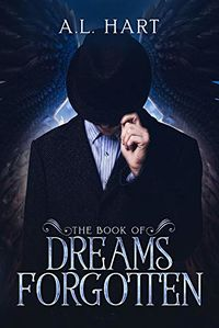 The Book of Dreams Forgotten eBook Cover, written by A.L. Hart