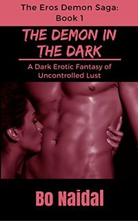 The Demon in the Dark eBook Cover, written by Bo Naidal