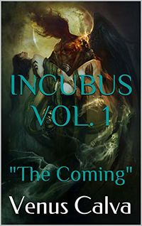 The Coming eBook Cover, written by Venus Calva