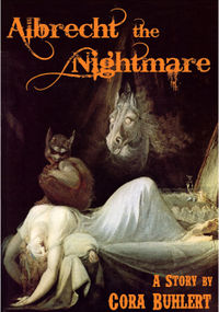 Albrecht, the Nightmare eBook Cover, written by Cora Buhlert