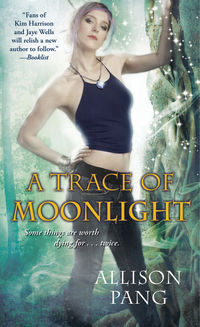 A Trace of Moonlight Book Cover, written by Allison Pang