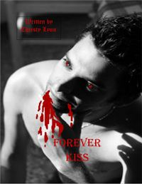 Forever Kiss eBook Cover, written by Christy Lynn