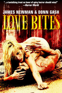 Love Bites eBook Cover, written by James Newman and Donn Gash