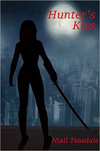 Hunter's Kiss eBook Cover, written by Niall Teasdale