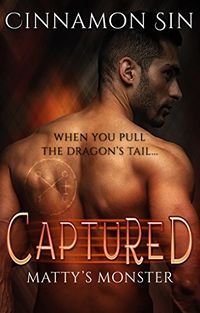 Captured eBook Cover, written by Cinnamon Sin