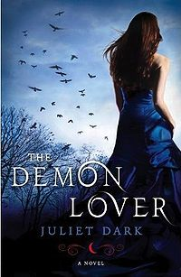 The Demon Lover: A Novel Book Cover, written by Juliet Dark