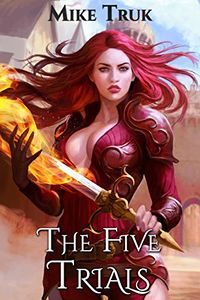 The Five Trials eBook Cover, written by Mike Truk
