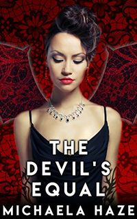 The Devil's Equal eBook Cover, written by Michaela Haze