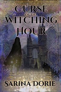 Curse of the Witching Hour: Lucifer Thatch's Education of Witchery eBook Cover, written by Sarina Dorie