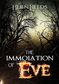 The Immolation of Eve Book Cover, written by Helen Fields