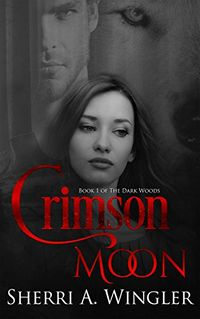 Crimson Moon eBook Cover, written by Sherri Wingler