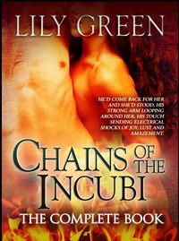 Chains of the Incubi eBook Cover, written by Lily Green