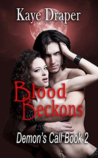 Blood Beckons eBook Cover, written by Kaye Draper