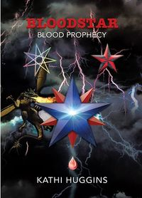 Bloodstar Book Cover, written by Kathi Huggins