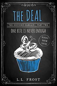 The Deal eBook Cover, written by L.L. Frost