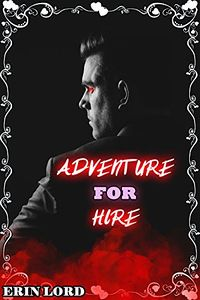 Adventure for Hire eBook Cover, written by Erin Lord