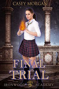 Final Trial eBook Cover, written by Casey Morgan