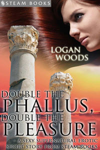 Double the Phallus, Double the Pleasure eBook Cover, written by Logan Woods
