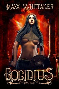 Temple of Cocidius: Book 4 eBook Cover, written by Maxx Whittaker