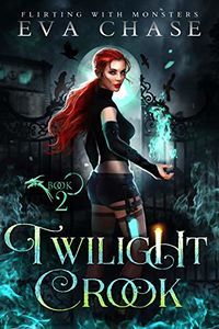 Twilight Crook eBook Cover, written by Eva Chase