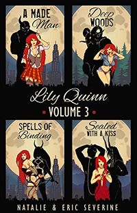 Lily Quinn: Volume 3 eBook Cover, written by Natalie Severine and Eric Severine