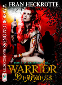 Warrior Demoness Book Cover, written by Fran Heckrotte
