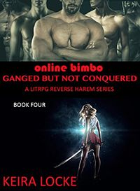 Ganged But Not Conquered - Book 4 eBook Cover, written by Keira Locke