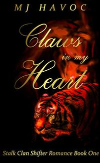 Claws in my Heart eBook Cover, written by MJ Havoc