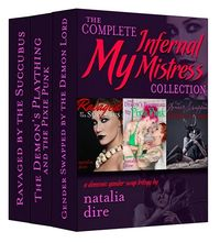 The Complete My Infernal Mistress Collection eBook Cover, written by Natalia Dire