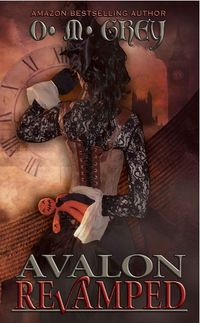 Avalon Revamped eBook Cover, written by O. M. Grey